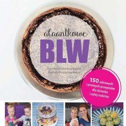Alaantkowe BLW - przepisy BLW